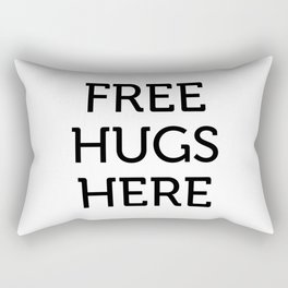 Free Hugs Here Rectangular Pillow