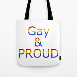 Gay and Proud (white bg) Tote Bag