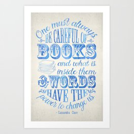 Be Careful Of Books - White and Blue Art Print