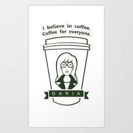 Coffee For Everyone. Art Print