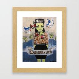 """""""Love Never Dies (Yeah Right.)"""" Framed Art Print"""