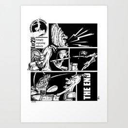 #2 - Simply enjoying misery Art Print