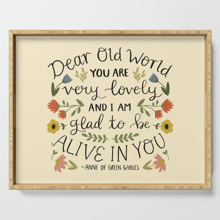 """Anne of Green Gables """"Dear Old World"""" Quote Serving Tray"""