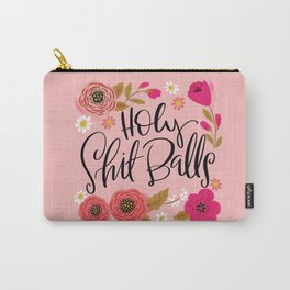 Pretty Swe*ry: Holy Shit Balls Carry-All Pouch