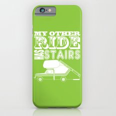 My Other Ride Has Stairs iPhone 6s Slim Case