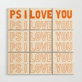 PS I Love You Wood Wall Art