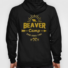 Beaver Camp: Dam Good Time Hoody