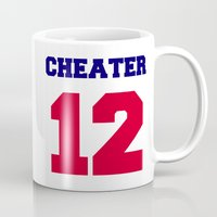 patriots Mugs featuring Tom Brady Cheater  by All Surfaces Design