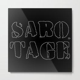 sabotage Metal Print