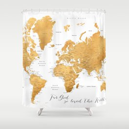 For God so loved the world, world map in gold Shower Curtain