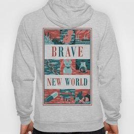 Brave New World Hoody