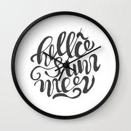 Hello summer. Black and white. Wall Clock