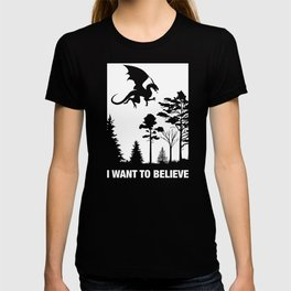 DnD I Want To Believe Dragons Dungeons and Dragons Tabletop RPG Gaming T-shirt