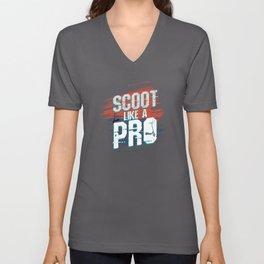 Scoot Like A Pro Scooter Unisex V-Neck