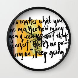 Don't Quit. Wall Clock