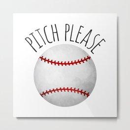 Pitch Please Metal Print