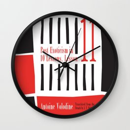 Post-Exoticism in Ten Lessons, Lesson Eleven Wall Clock