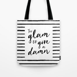 Too Glam | by Kukka Tote Bag