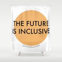 The Future Is Inclusive - Orange Shower Curtain