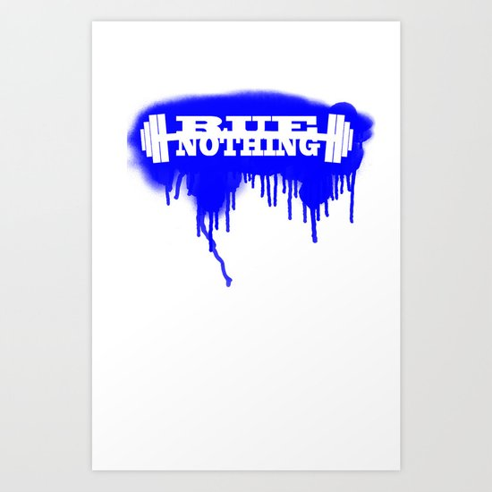 Rue Nothing Weights Sprayed Art Print