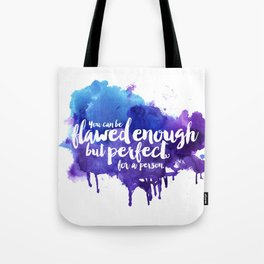 Perfect For A Person Tote Bag