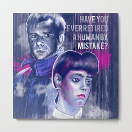 Have you ever retired a human by mistake? Metal Print