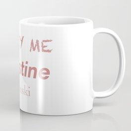 Queen Christine Baranski Coffee Mug