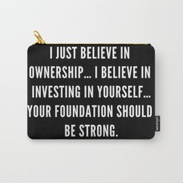 2   Nipsey Hussle Quotes Carry-All Pouch