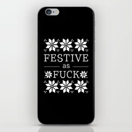 Festive as fuck iPhone Skin