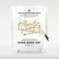 neil gaiman Shower Curtains featuring Make Good Art - Neil Gaiman by thatfandomshop