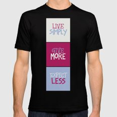 Live Simply, Give More, Expect Less MEDIUM Black Mens Fitted Tee