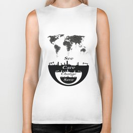 See, Care, Change, Save Our Earth Biker Tank