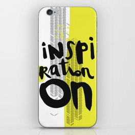 Inspiration on! iPhone Skin
