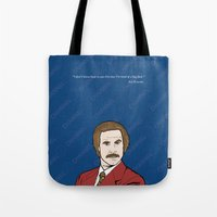 anchorman Tote Bags featuring Ron Burgundy Anchorman  by Sheena White for Winsome Gallery