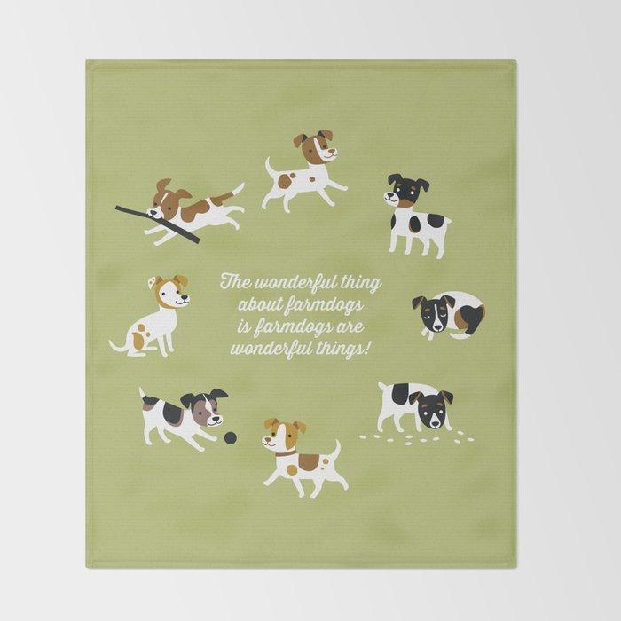 Farmdogs are wonderful things Throw Blanket