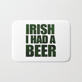 Irish I Had A Beer Bath Mat