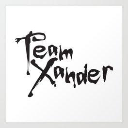 Team Xander Art Print