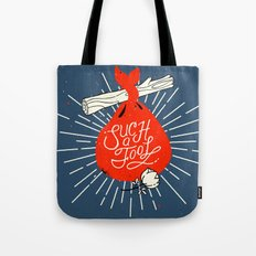 Such A Fool Tote Bag