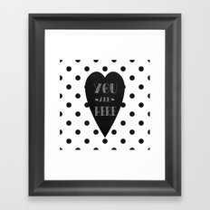 You are here. Framed Art Print