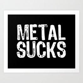 Metal Sucks Art Print