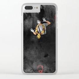 Didn't I? Clear iPhone Case