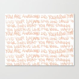 You are Awesome Pink/Orange/Coral Affirmation Canvas Print