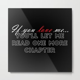 If You Love Me... (Black with Red) Metal Print