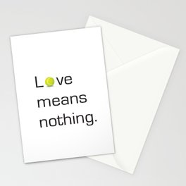 Love Means Nothing Stationery Cards