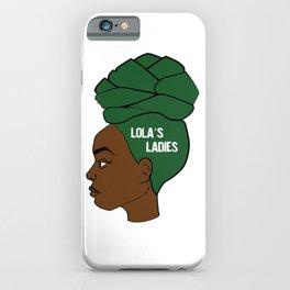 Lola's Ladies iPhone Case