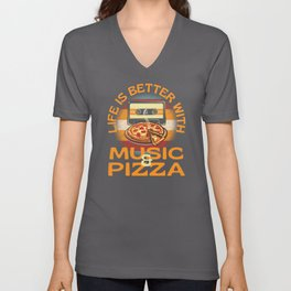 Life Is Better With Music And Pizza Unisex V-Neck