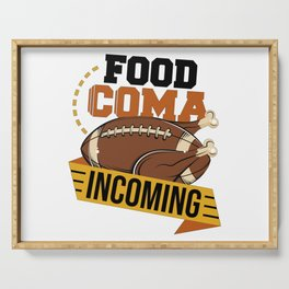 Food Coma Incoming Turkey American Football Thanksgiving Serving Tray