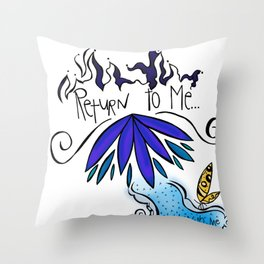 Return To Me Throw Pillow