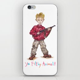 """Ya Filthy Animal!"" from Home Alone iPhone Skin"