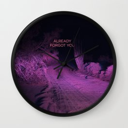 Already Forgot You Wall Clock